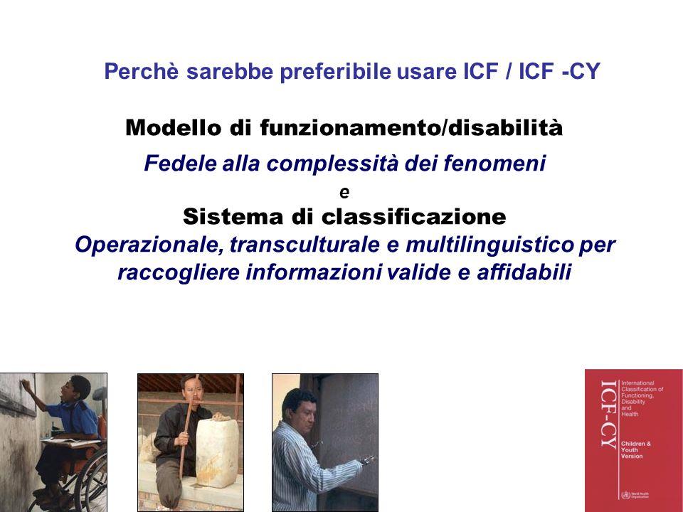 Perchè sarebbe preferibile usare ICF / ICF -CY
