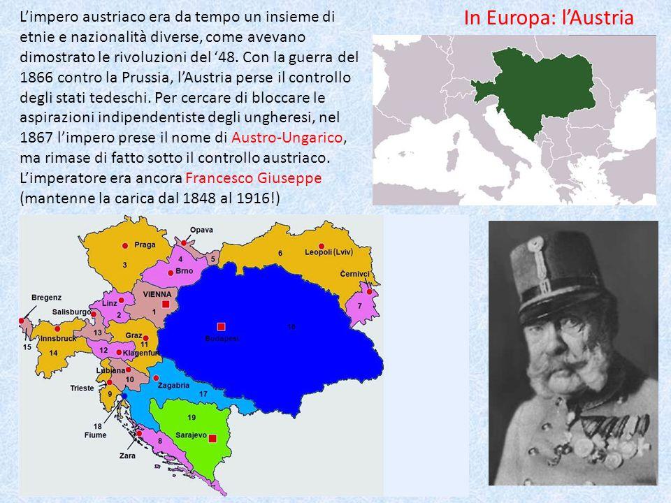 L'impero austriaco era da tempo un insieme di etnie e nazionalità diverse, come avevano dimostrato le rivoluzioni del '48. Con la guerra del 1866 contro la Prussia, l'Austria perse il controllo degli stati tedeschi. Per cercare di bloccare le aspirazioni indipendentiste degli ungheresi, nel 1867 l'impero prese il nome di Austro-Ungarico, ma rimase di fatto sotto il controllo austriaco. L'imperatore era ancora Francesco Giuseppe (mantenne la carica dal 1848 al 1916!)