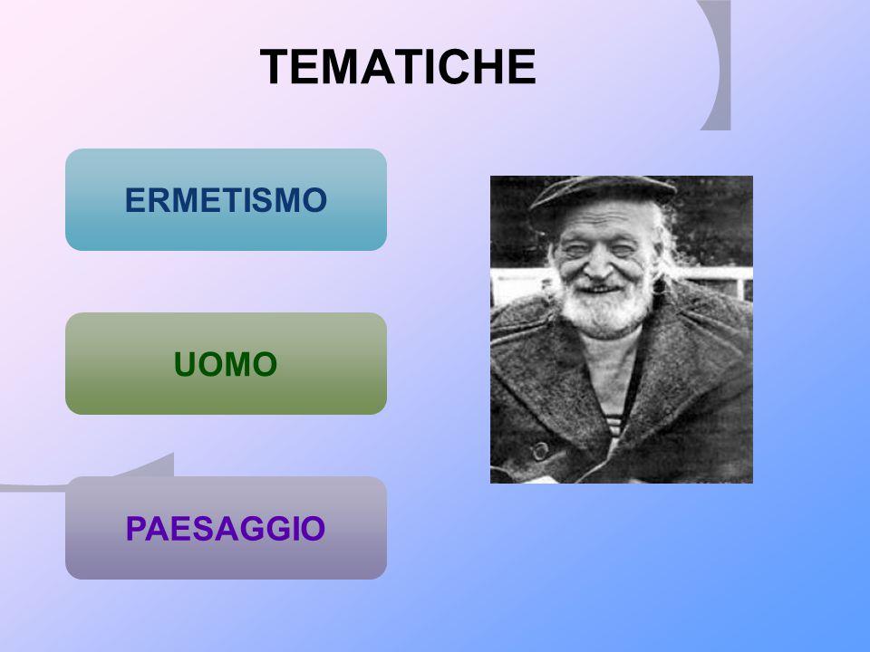 TEMATICHE ERMETISMO UOMO PAESAGGIO