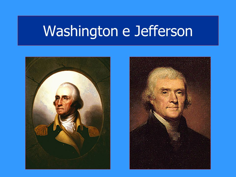 Washington e Jefferson