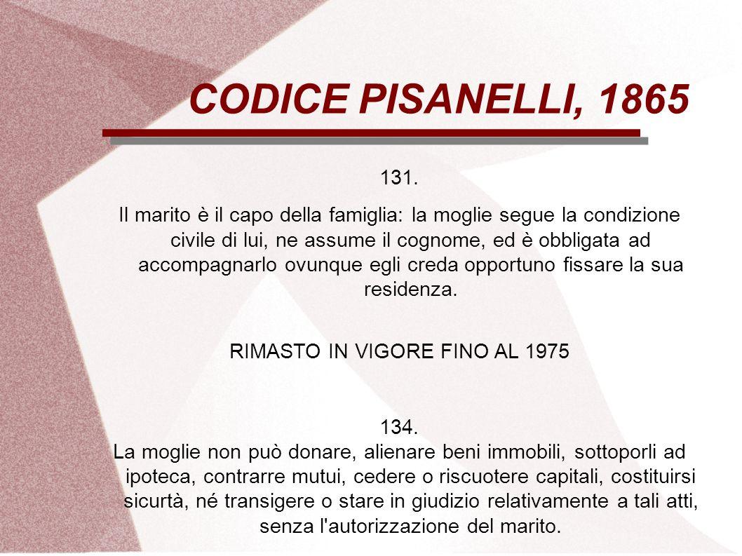 RIMASTO IN VIGORE FINO AL 1975