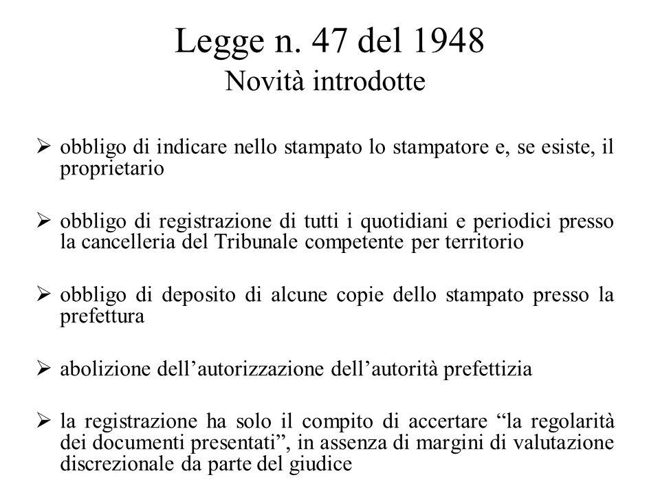 Legge n. 47 del 1948 Novità introdotte