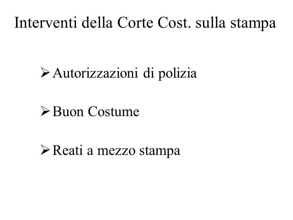 Interventi della Corte Cost. sulla stampa