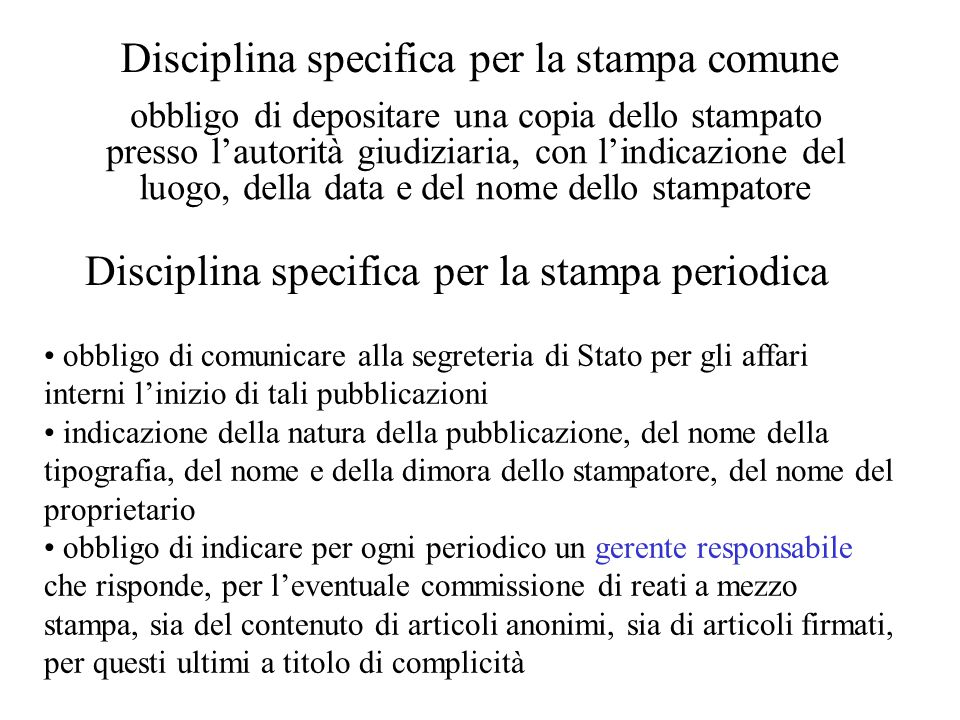 Disciplina specifica per la stampa comune
