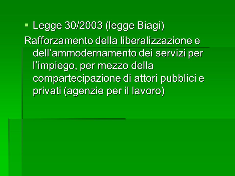 Legge 30/2003 (legge Biagi)