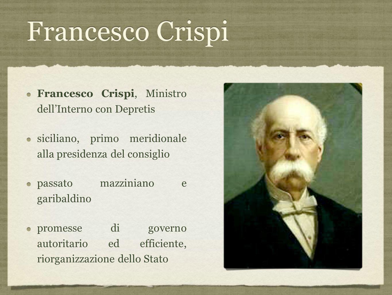 Francesco Crispi Francesco Crispi, Ministro dell'Interno con Depretis