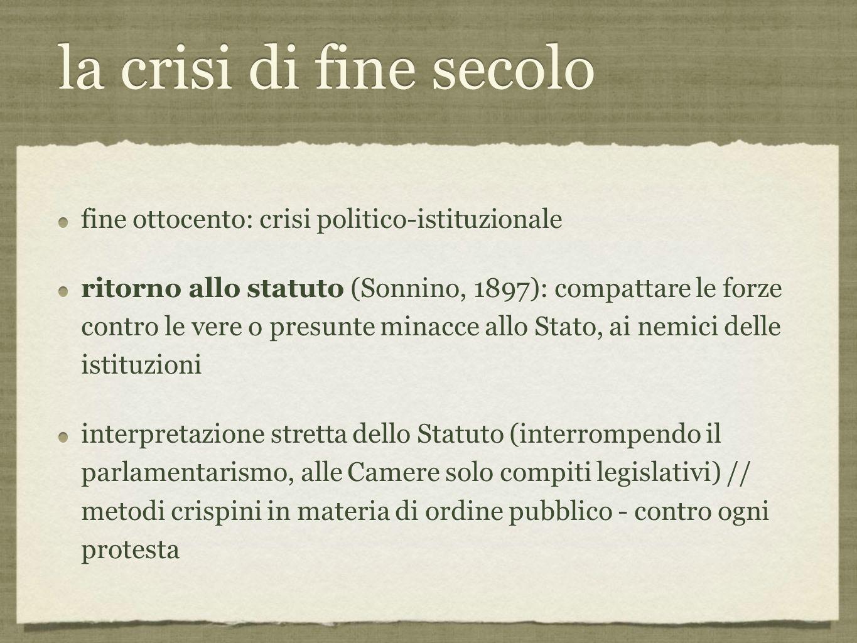 la crisi di fine secolo fine ottocento: crisi politico-istituzionale