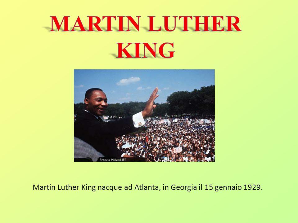 Martin Luther King nacque ad Atlanta, in Georgia il 15 gennaio 1929.