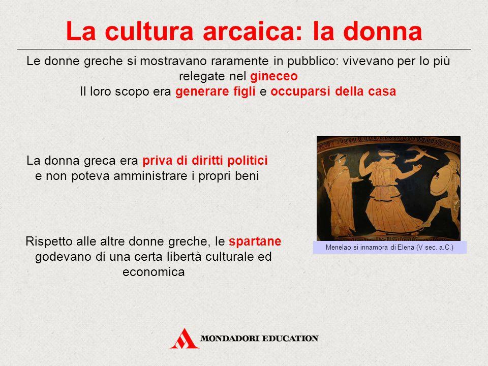 La cultura arcaica: la donna