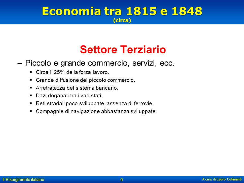 Economia tra 1815 e 1848 (circa) Settore Terziario