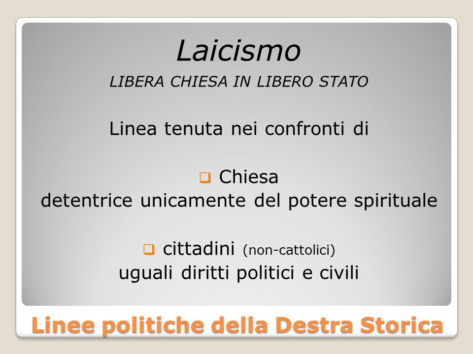 Linee politiche della Destra Storica