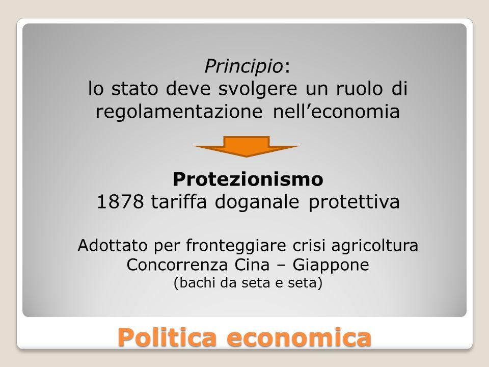 Politica economica Principio: lo stato deve svolgere un ruolo di