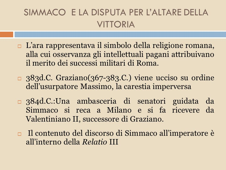 SIMMACO E LA DISPUTA PER L'ALTARE DELLA VITTORIA