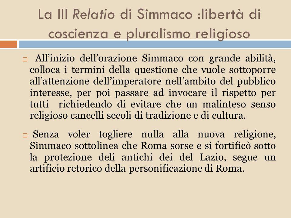 La III Relatio di Simmaco :libertà di coscienza e pluralismo religioso