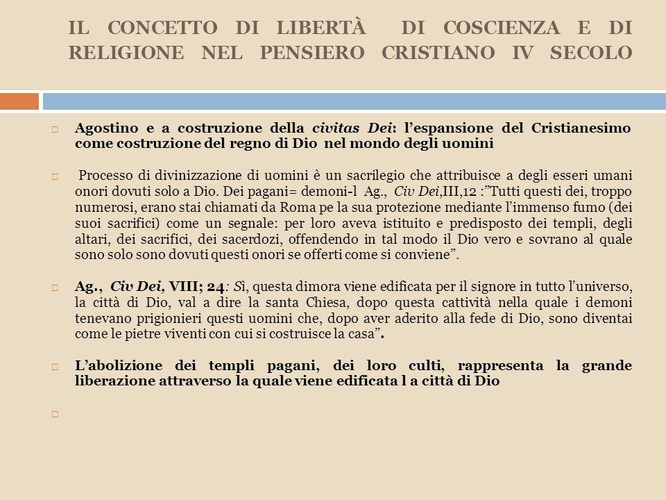 IL CONCETTO DI LIBERTÀ DI COSCIENZA E DI RELIGIONE NEL PENSIERO CRISTIANO IV SECOLO