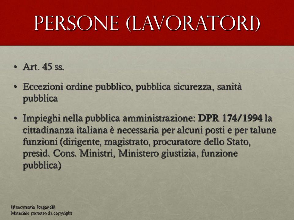 Persone (lavoratori) Art. 45 ss.