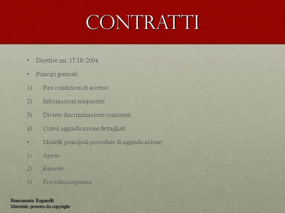 Contratti Direttive nn. 17-18/2004 Principi generali: