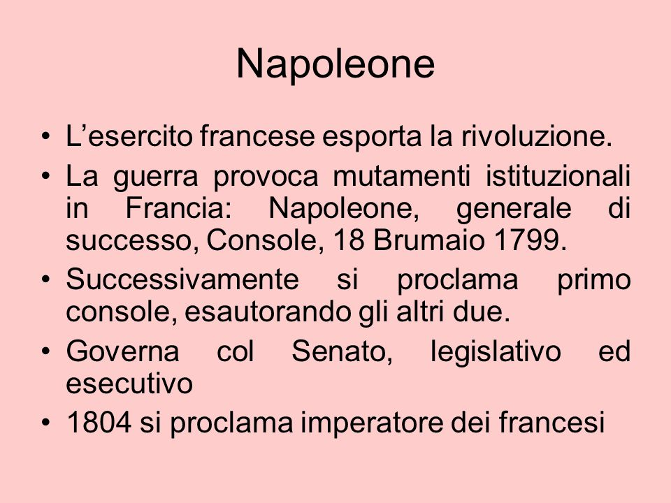 Napoleone L'esercito francese esporta la rivoluzione.