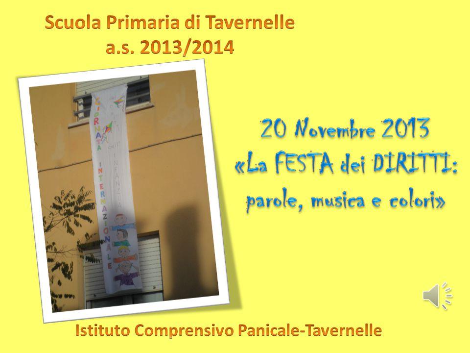 20 Novembre 2013 «La FESTA dei DIRITTI: parole, musica e colori»