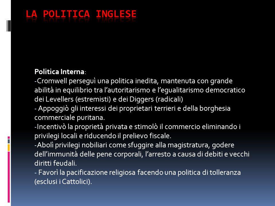 La politica Inglese Politica Interna:
