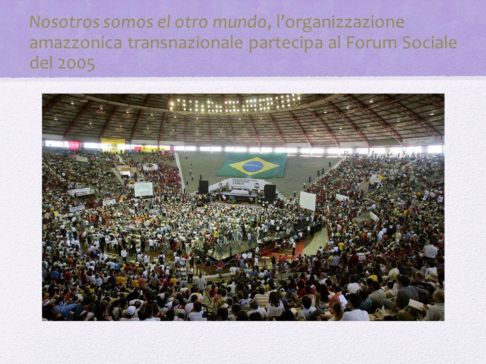 Nosotros somos el otro mundo, l'organizzazione amazzonica transnazionale partecipa al Forum Sociale del 2005