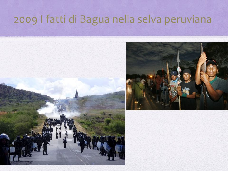 2009 I fatti di Bagua nella selva peruviana