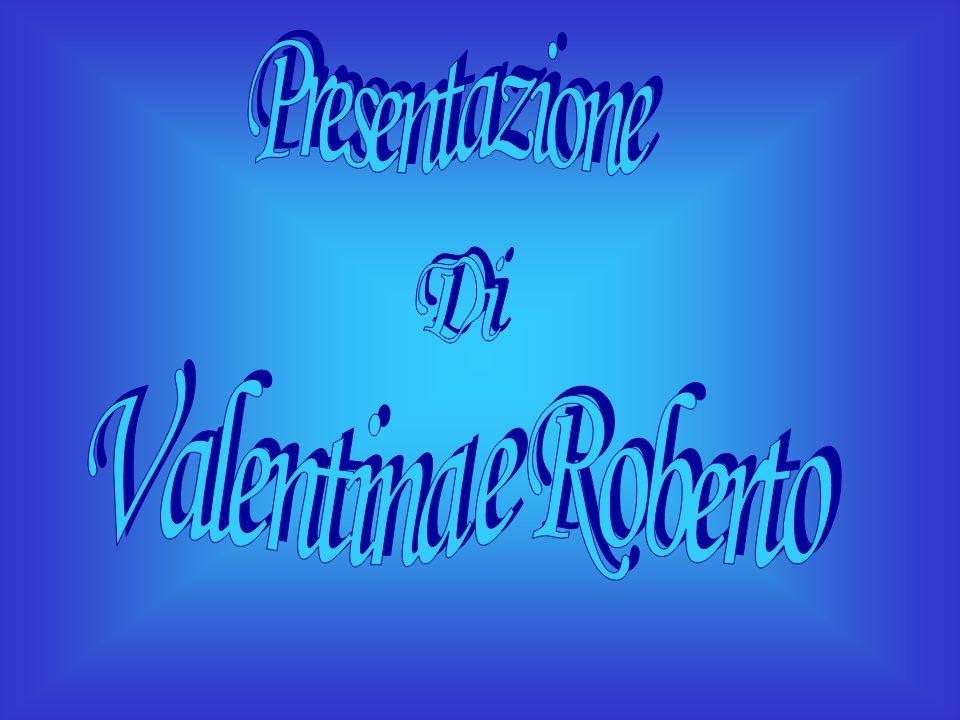 Presentazione Di Valentina e Roberto