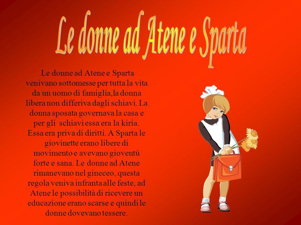 Le donne ad Atene e Sparta