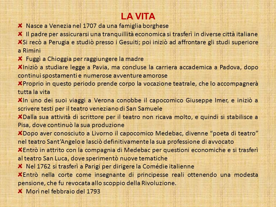 LA VITA Nasce a Venezia nel 1707 da una famiglia borghese