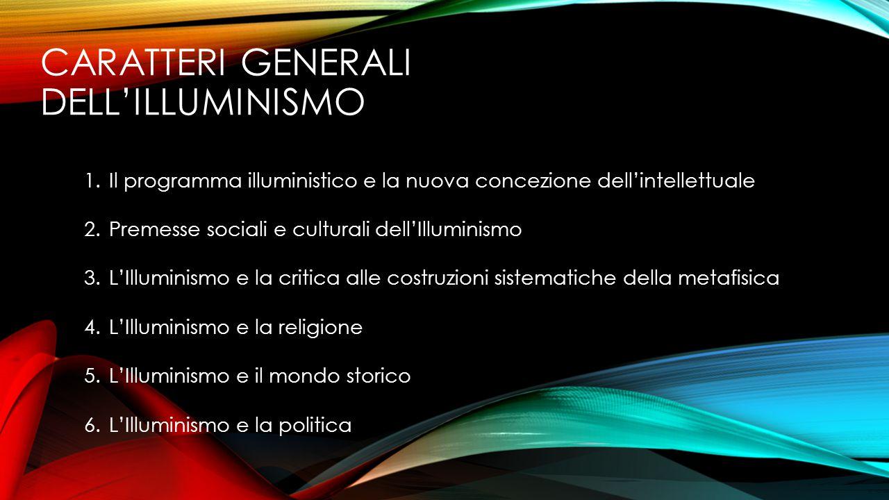 CARATTERI GENERALI DELL'ILLUMINISMO