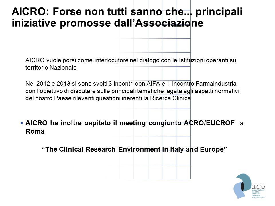 The Clinical Research Environment in Italy and Europe