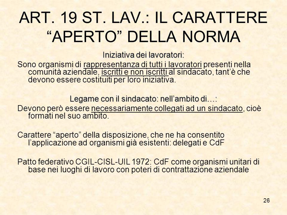ART. 19 ST. LAV.: IL CARATTERE APERTO DELLA NORMA