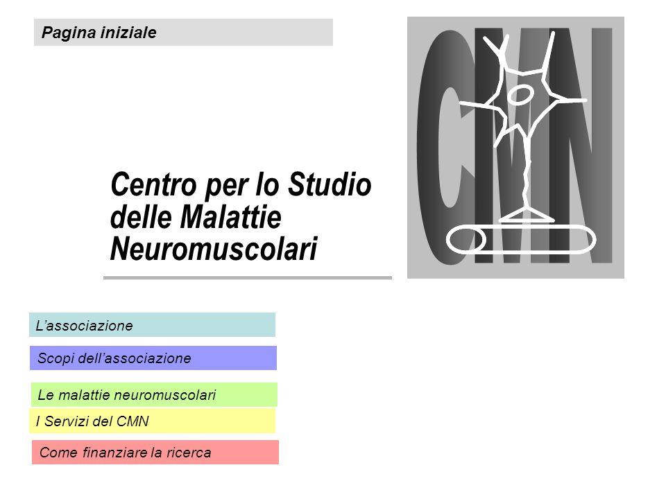 Centro per lo Studio delle Malattie Neuromuscolari Pagina iniziale