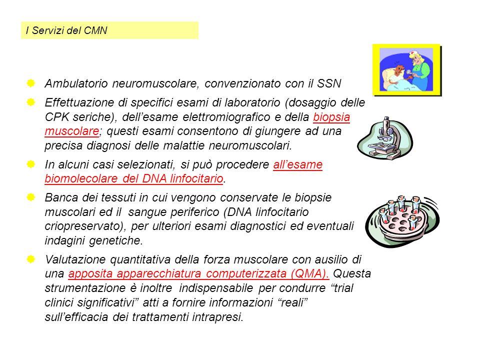 Ambulatorio neuromuscolare, convenzionato con il SSN