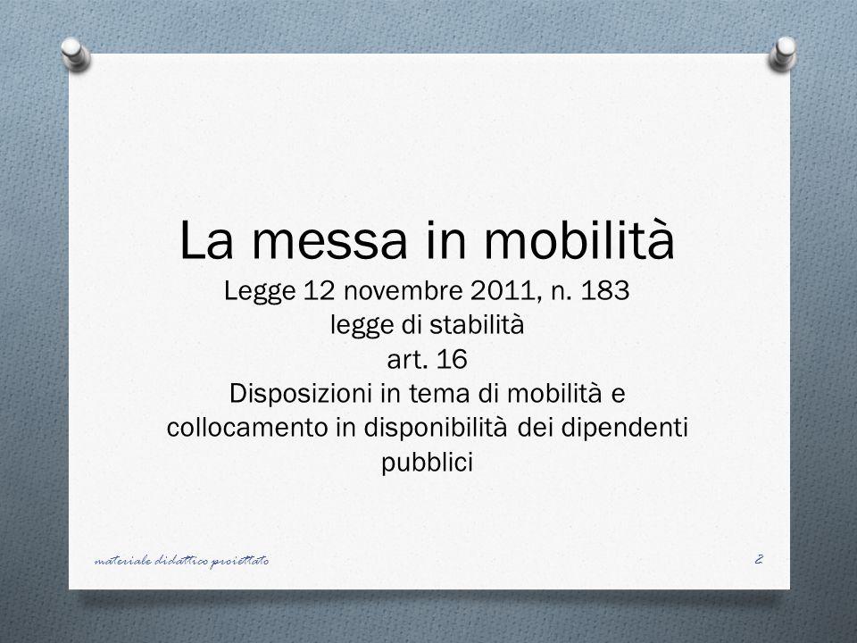 La messa in mobilità Legge 12 novembre 2011, n