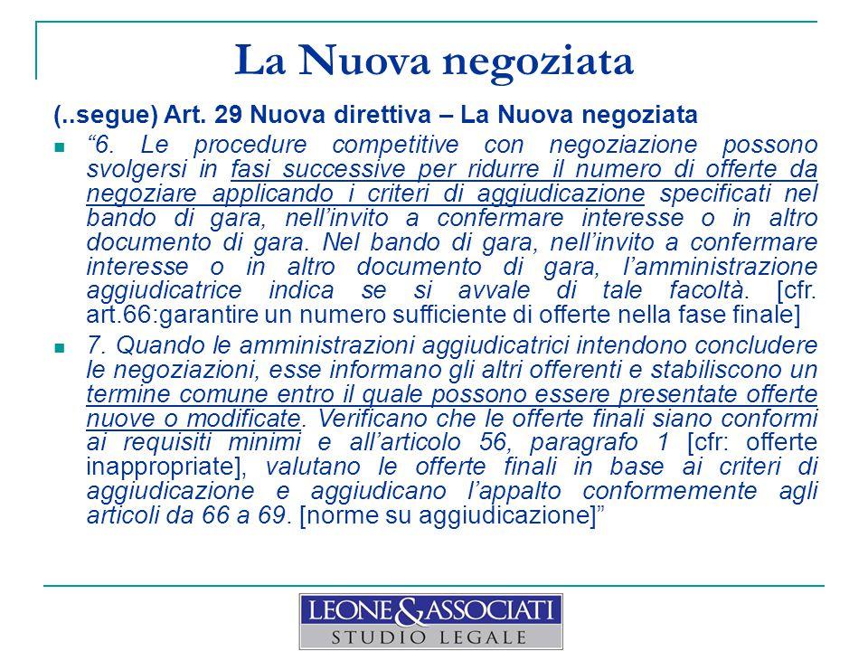 La Nuova negoziata (..segue) Art. 29 Nuova direttiva – La Nuova negoziata.