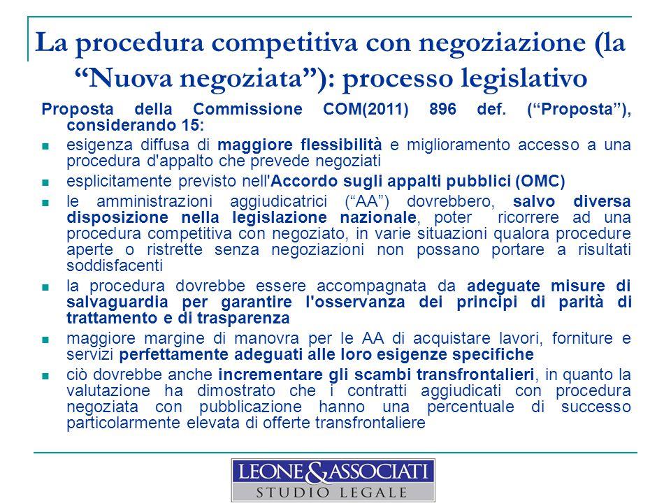 La procedura competitiva con negoziazione (la Nuova negoziata ): processo legislativo