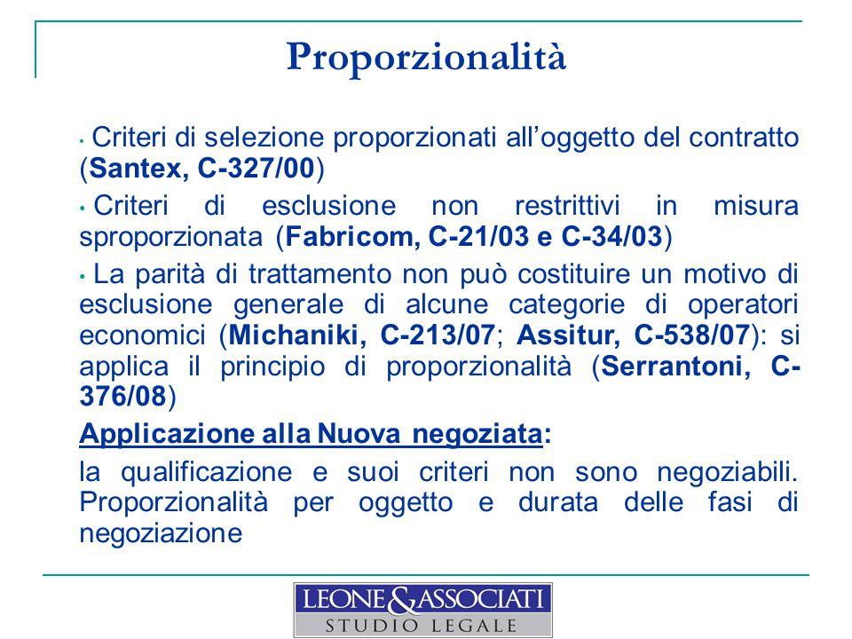 Proporzionalità Criteri di selezione proporzionati all'oggetto del contratto (Santex, C-327/00)