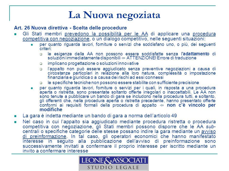 La Nuova negoziata Art. 26 Nuova direttiva - Scelta delle procedure