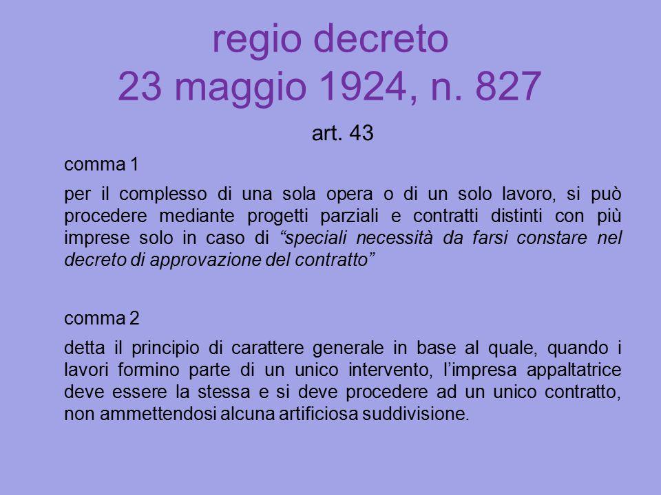 regio decreto 23 maggio 1924, n. 827 art. 43 comma 1