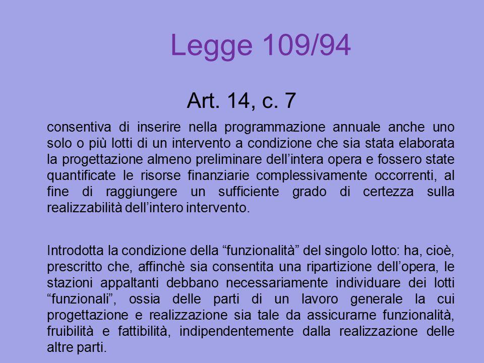 Legge 109/94 Art. 14, c. 7.