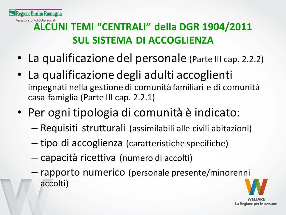 ALCUNI TEMI CENTRALI della DGR 1904/2011 SUL SISTEMA DI ACCOGLIENZA