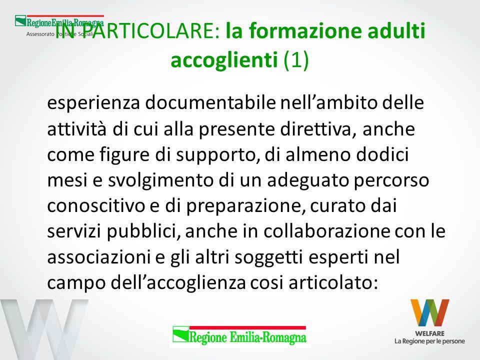 IN PARTICOLARE: la formazione adulti accoglienti (1)