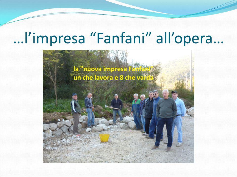 …l'impresa Fanfani all'opera…