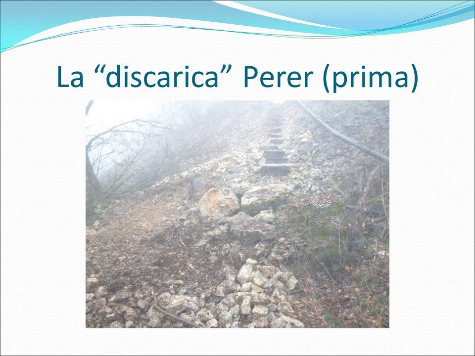 La discarica Perer (prima)