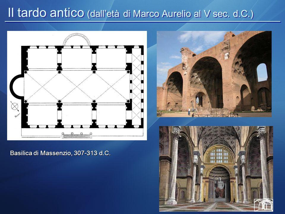 Il tardo antico (dall'età di Marco Aurelio al V sec. d.C.)