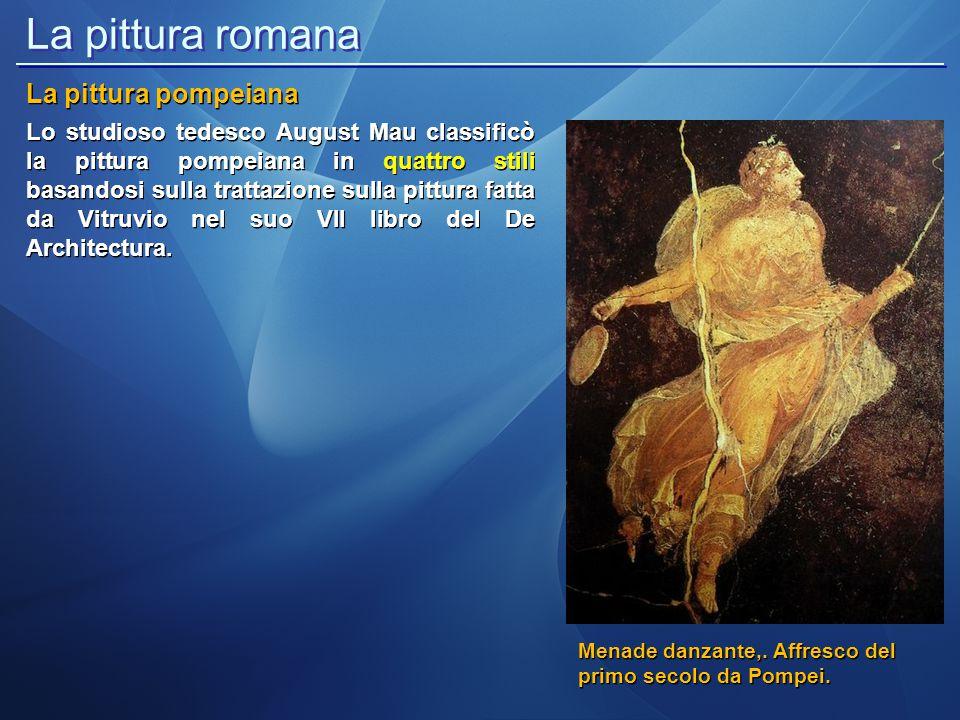 La pittura romana La pittura pompeiana