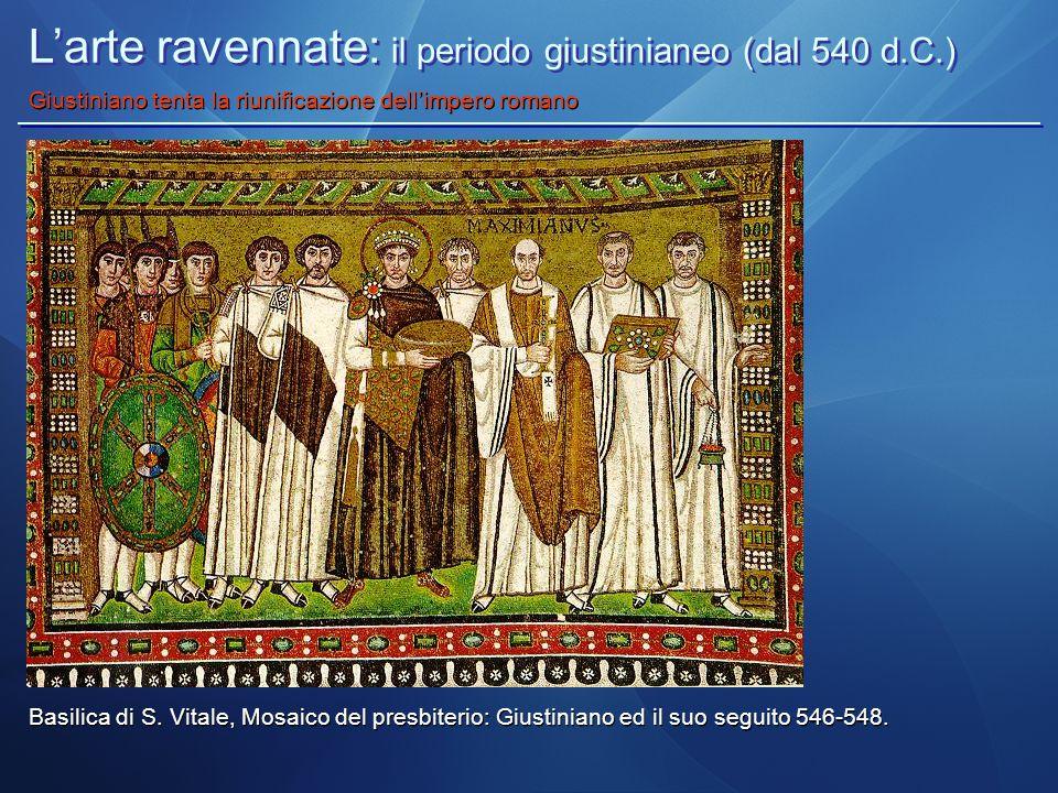 L'arte ravennate: il periodo giustinianeo (dal 540 d.C.)