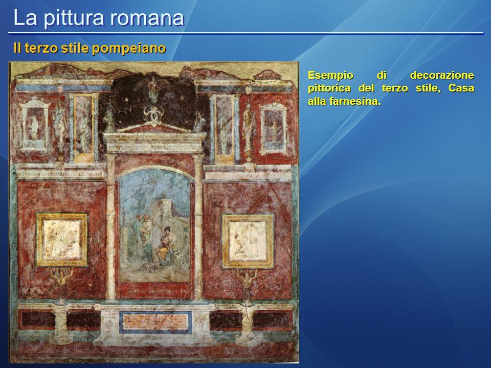 La pittura romana Il terzo stile pompeiano