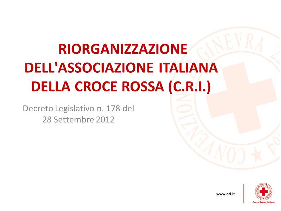 RIORGANIZZAZIONE DELL ASSOCIAZIONE ITALIANA DELLA CROCE ROSSA (C.R.I.)